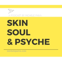 Logo of the podcast Skin, Soul & Psyche by Paiva