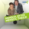 Logo of the podcast Mensch, Otto! - Mensch, Theile! - BAYERN 3