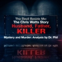 Logo of the podcast The Devil Beside Me: The Chris Watts Story - Husband, Father, Killer