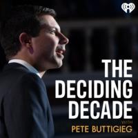 Logo of the podcast The Deciding Decade with Pete Buttigieg