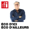 Logo of the podcast Eco d'ici Eco d'ailleurs