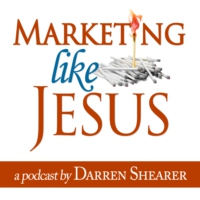 Logo du podcast 6 – Darren Shearer: Why Marketing Like Jesus?