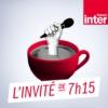 Logo du podcast France Inter - L'invité de 7h15