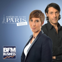 Logo du podcast BFM : 25/12 - Goûts de Luxe Paris week-end