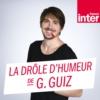 Logo du podcast La drôle d'humeur de Guillermo Guiz