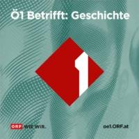 Logo du podcast Ö1 Betrifft Geschichte