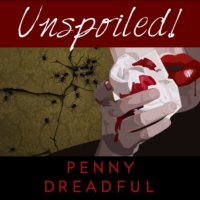 Logo of the podcast UNspoiled! Penny Dreadful