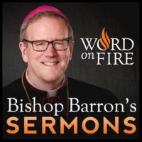 Logo of the podcast Bishop Robert Barron's Sermons - Catholic Preaching and Homilies