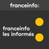 Logo of the podcast franceinfo: Les informés