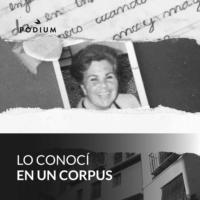 Logo of the podcast Lo conocí en un Corpus