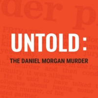 Logo of the podcast Untold: The Daniel Morgan Murder