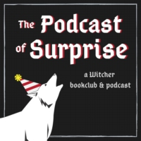 Logo of the podcast The Podcast of Surprise (The Witcher)