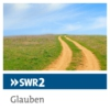 Logo of the podcast SWR2 Glauben