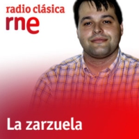 Logo of the podcast La zarzuela - Rarezas con Marcos Redondo - 28/02/15