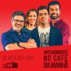 Logo of the podcast RFM - Anteriormente no Café da Manhã