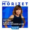 Logo of the podcast Il n'y a pas qu'une vie dans la vie d'Isabelle Morizet