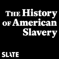 Logo du podcast The History of American Slavery