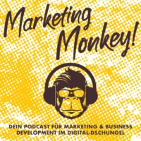 Logo of the podcast Marketing Monkey- Dein Podcast für Marketing & Business Development im Digital-Dschungel!