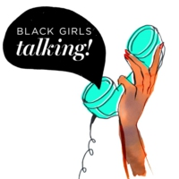Logo of the podcast Black Girls Talking