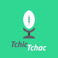 Logo of the podcast Tchic-Tchac Le Podcast qui raffute l'Actualité Rugby