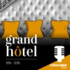 Logo of the podcast Grand Hôtel