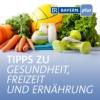 Logo of the podcast Tipps zu Gesundheit, Freizeit und Ernährung