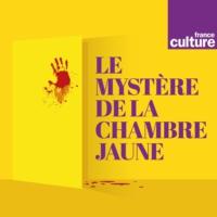 Logo du podcast Le Mystère de la chambre jaune