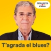 Logo of the podcast T'agrada el blues?