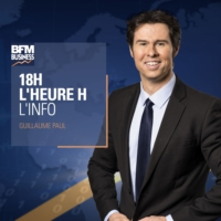 Logo of the podcast BFM : 02/08 - 18h, l'heure H