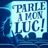 Logo of the podcast Parle A Mon Luc