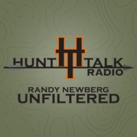 Logo of the podcast Hunt Talk Radio, Randy Newberg Unfiltered | Hunting | Conservation | Politics | Tactics