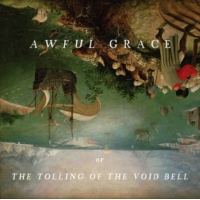 Logo du podcast Awful Grace, or The Tolling of the Void Bell