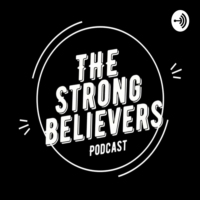 Logo of the podcast Strong Believers