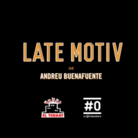 Logo of the podcast LATE MOTIV 572 - Raúl Cimas
