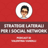 Logo of the podcast Strategie Laterali per i Social Network