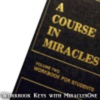 Logo of the podcast A Course in Miracles Workbook Lesson Keys