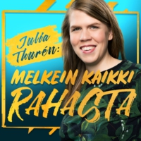 Logo of the podcast Julia Thurén: Melkein kaikki rahasta