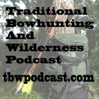 Logo du podcast Traditional Bowhunting and Wilderness Podcast
