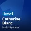 Logo of the podcast La chronique sexo - Catherine Blanc