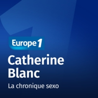 Logo du podcast La chronique sexo - Catherine Blanc