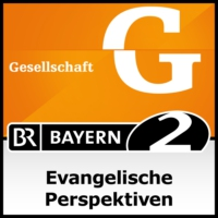 Logo of the podcast Evangelische Perspektiven - Bayern 2