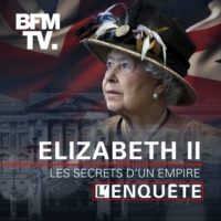 Logo du podcast Elizabeth II, les secrets d'un empire - Episode 5 : La marque Windsor