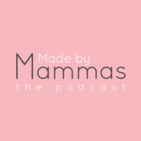 Logo du podcast Made by Mammas: The Podcast