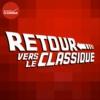 Logo of the podcast Retour Vers le Classique
