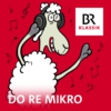 Logo of the podcast Do Re Mikro - Klassik für Kinder