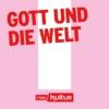 Logo du podcast Gott und die Welt | rbbKultur