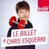 Logo of the podcast Le Billet de Chris Esquerre