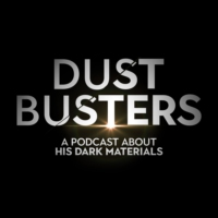 Logo du podcast Betrayal - His Dark Materials | Dust Busters #8