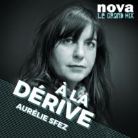 Logo du podcast Radio Nova - À la dérive