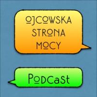 Logo du podcast Ojcowska Strona Mocy